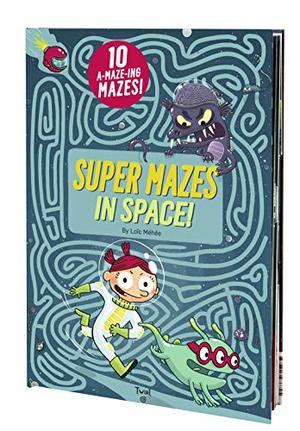 SUPER MAZES IN SPACE!