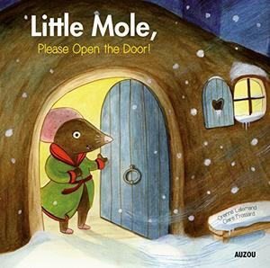 LITTLE MOLE, PLEASE OPEN THE DOOR!
