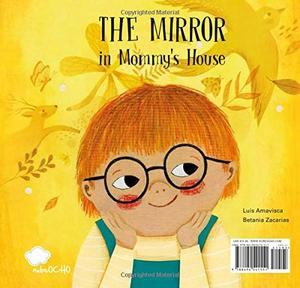 THE MIRROR IN MOMMY'S HOUSE / THE MIRROR IN DADDY´S HOUSE
