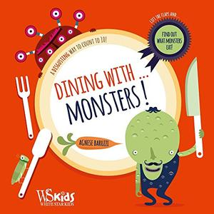 DINING WITH...MONSTERS!