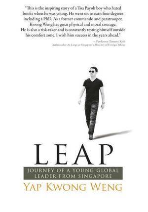 Leap: Journey of a Young Global Leader from Singapore