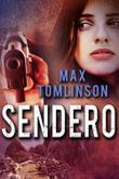 SENDERO by Max Tomlinson
