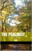 THE PSALMIST