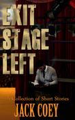 EXIT: STAGE LEFT