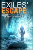EXILES' ESCAPE by Walter  Boutwell