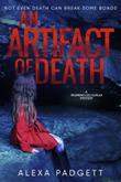 AN ARTIFACT OF DEATH