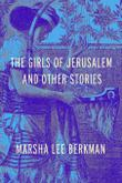 THE GIRLS OF JERUSALEM AND OTHER STORIES