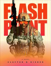 FLASH POINT by Clayton D. Risher