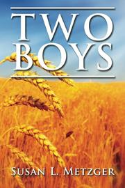TWO BOYS by Susan L. Metzger