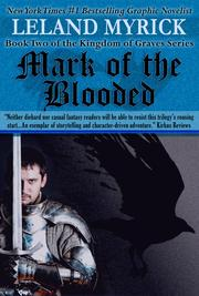MARK OF THE BLOODED by Leland Myrick