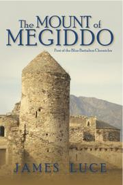 THE MOUNT OF MEGIDDO by James Luce