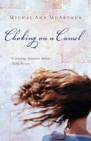 CHOKING ON A CAMEL by Michal Ann McArthur