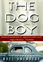 the dog boy by Noel Anenberg