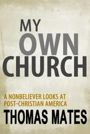 My Own Church by Thomas Mates