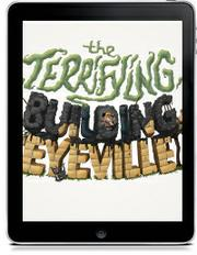 THE TERRIFYING BUILDING IN EYEVILLE by Joel Grøndrup