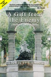 A GIFT FROM THE ENEMY by Enrico Lamet