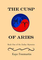 THE CUSP OF ARIES by Kaye Freemartin