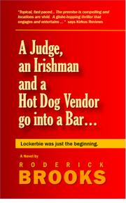 A Judge, an Irishman and a Hot Dog Vendor go into a Bar by Roderick Brooks