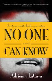 NO ONE CAN KNOW by Adrienne LaCava