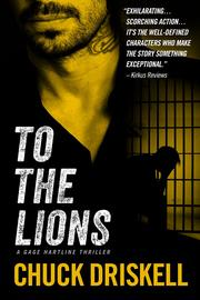 TO THE LIONS by Chuck Driskell