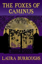 THE FOXES OF CAMINUS by Laura Burroughs