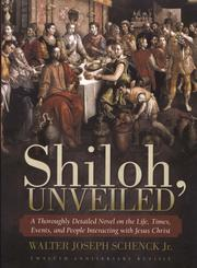 Shiloh, Unveiled by Walter J. Schenck Jr.