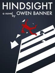 HINDSIGHT by Owen Banner