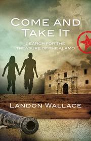 COME AND TAKE IT by Landon Wallace