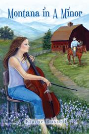 MONTANA IN A MINOR by Elaine Russell