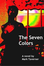 THE SEVEN COLORS by Mark Taverner