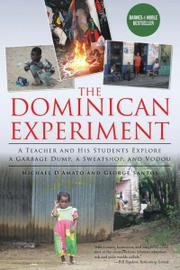 The Dominican Experiment by Michael James D'Amato