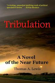 TRIBULATION by Thomas A. Lewis