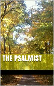 THE PSALMIST by Jason Akley