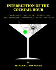 Interruption of the Cocktail Hour by Arthur Cotton Moore