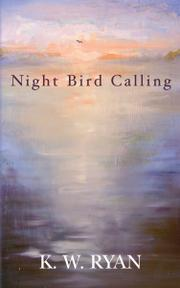 NIGHT BIRD CALLING by K. W. Ryan