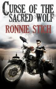CURSE OF THE SACRED WOLF by Ronnie Stich