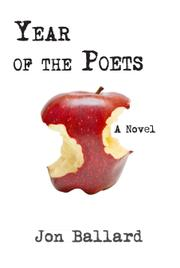 YEAR OF THE POETS by Jon Ballard