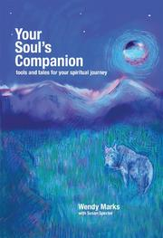 Your Soul's Companion by Wendy Marks