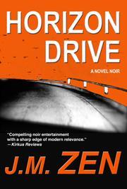 HORIZON DRIVE by J.M. Zen