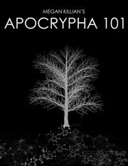 APOCRYPHA 101 by Megan Killian