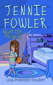 Jennie Fowler, Nighttime Prowler by Lisa Pomfrey-Talbot
