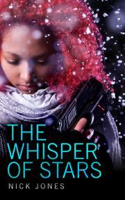 THE WHISPER OF STARS by Nick Jones