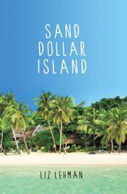 SAND DOLLAR ISLAND by Liz Lehman
