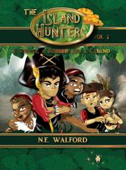 THE ISLAND HUNTERS by N. E. Walford
