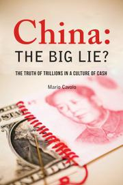China: The Big Lie? by Mario Cavolo