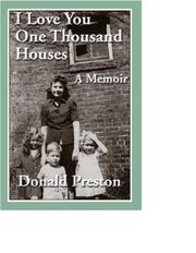 I Love You One Thousand Houses by Donald Preston
