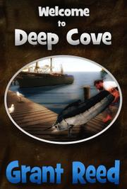 Welcome to Deep Cove by Grant T. Reed