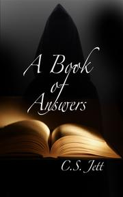A Book of Answers by C.S. Jett