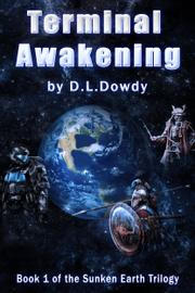 Terminal Awakening by D.L. Dowdy