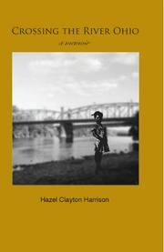 Crossing the River Ohio by Hazel Clayton Harrison